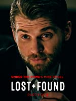 Lost and Found - Part One: The Hunter