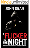 A FLICKER IN THE NIGHT: Detectives hunt a serial killer who plays with fire