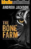 THE BONE FARM: Dan Harpur Action Adventure Novels