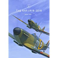 The RAF: 1918–2018 (Shire Library)