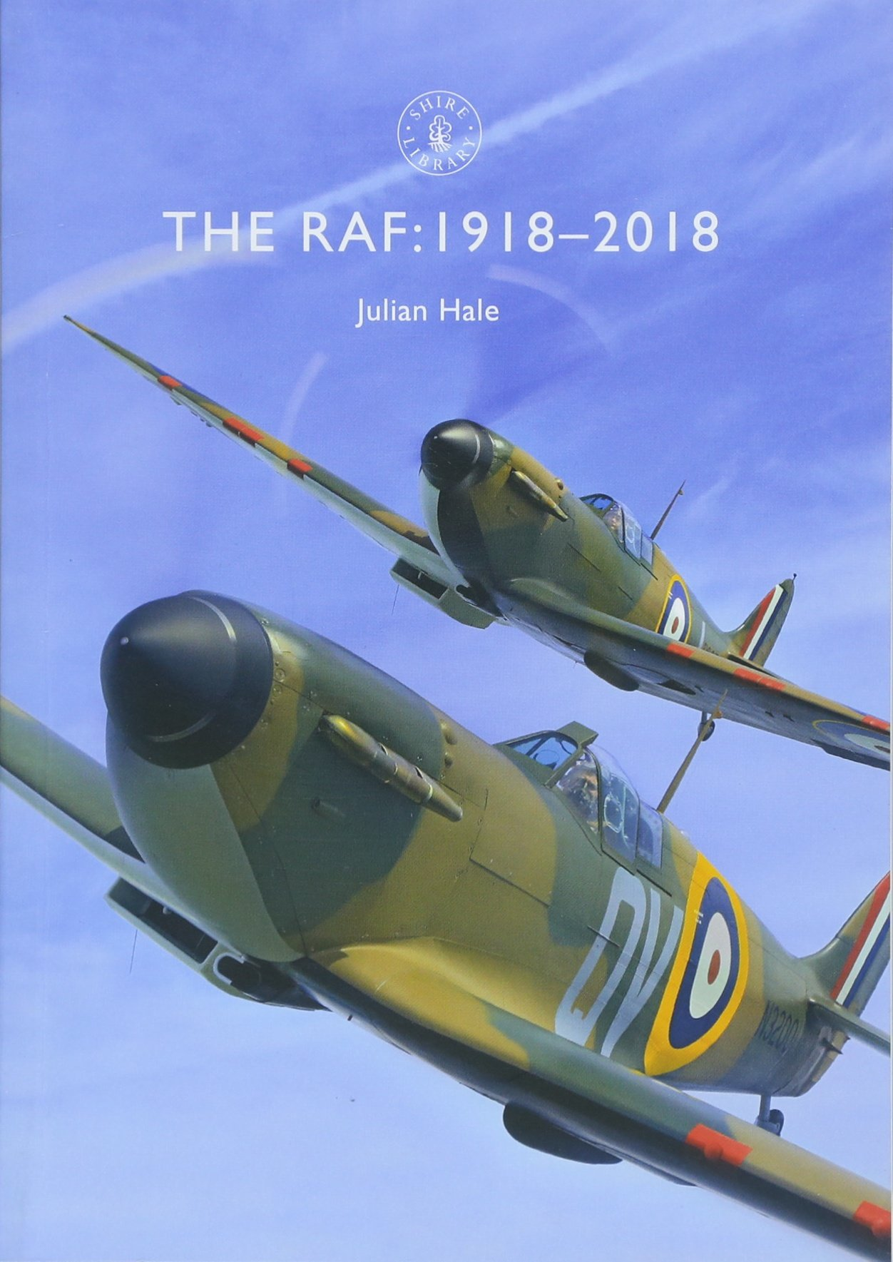 The RAF: 1918–2018 (Shire Library) PDF