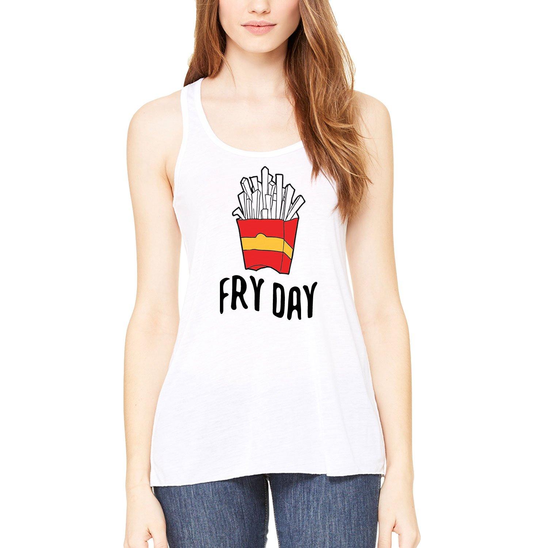 Fry Day Womens Tank-Top TGIF Happy Friday Fries Spoof Parody Cami White S-XXL