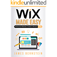 Wix Made Easy: Professional Websites Created in Minutes (Computers Made Easy Book 24)