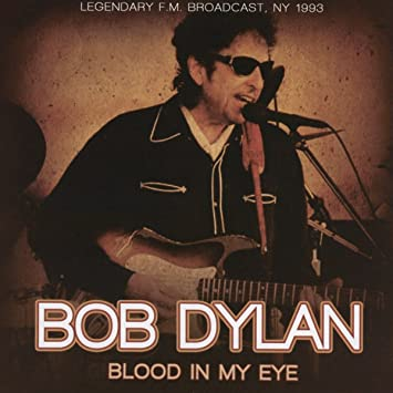 Image result for Bob Dylan - Blood In My Eyes