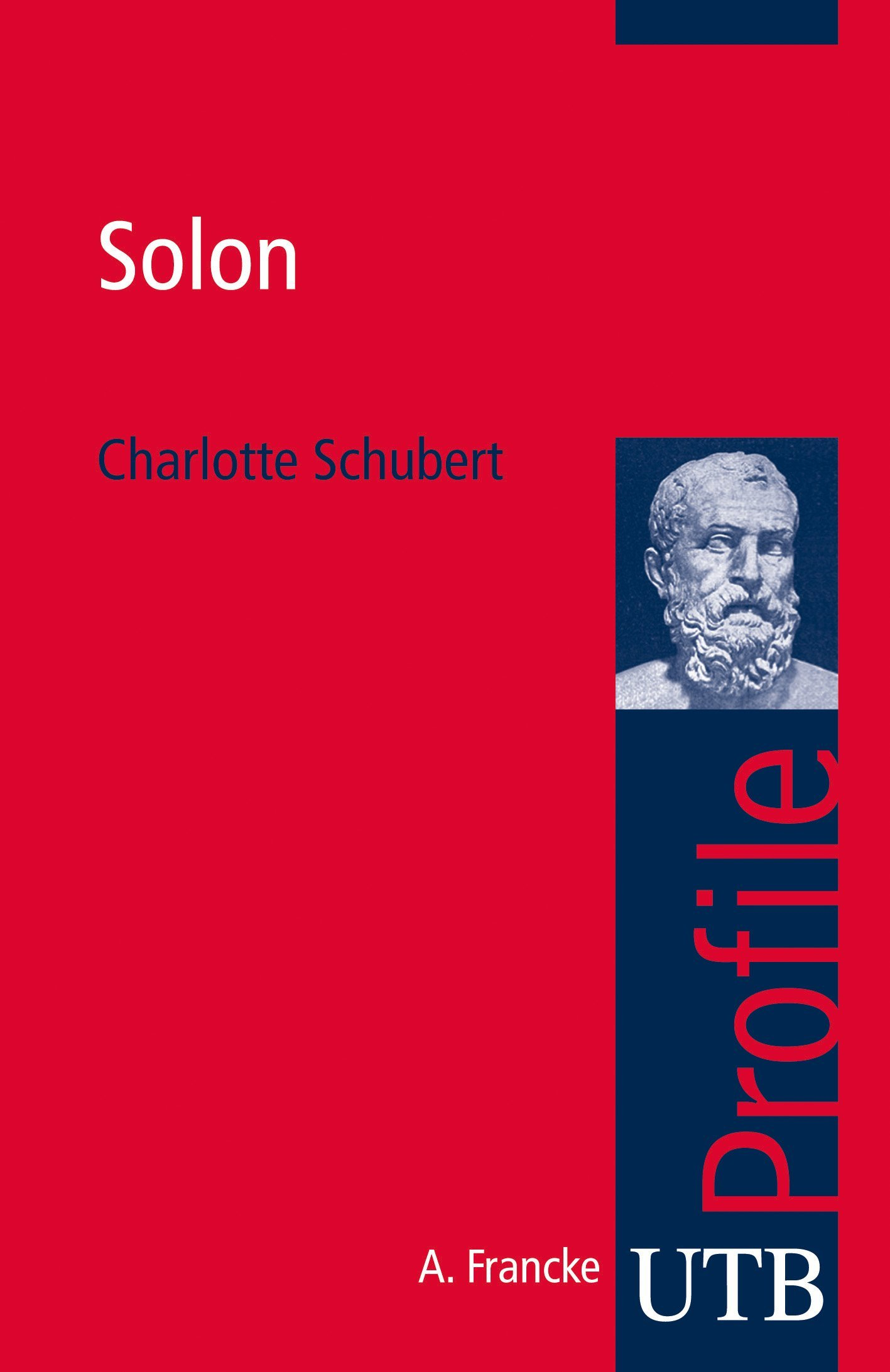 Solon (utb Profile, Band 3725)