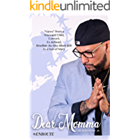 "Dear Momma: ""Views"" from a Wayward Child, Convert, Ex-Jarhead, Brazilian Jiu-Jitsu Black Belt to a Son of Mary book cover"