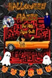 Halloween Maze Book for Kids Ages 4-8: An Halloween Fun Maze Book for Kids, Halloween Mazes, Amazing & Super Funny…
