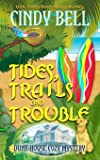 Tides, Trails and Trouble: Volume 12