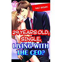 29 years old, Single, Living with the CEO? Vol.7 (TL Manga)