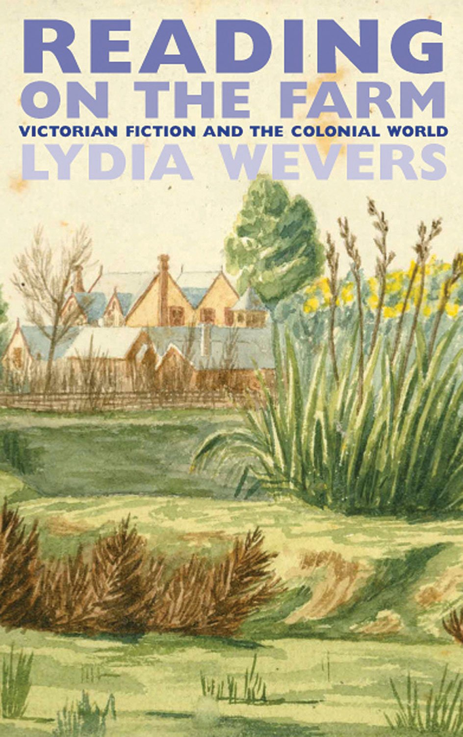 Reading on the Farm: Victorian Fiction and the