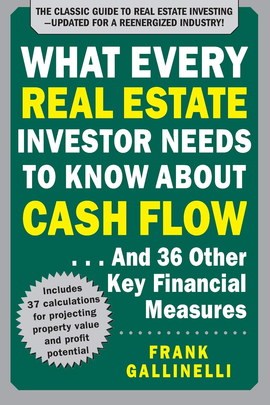 What Every Real Estate Investor Needs to Know About Cash Flow book front cover