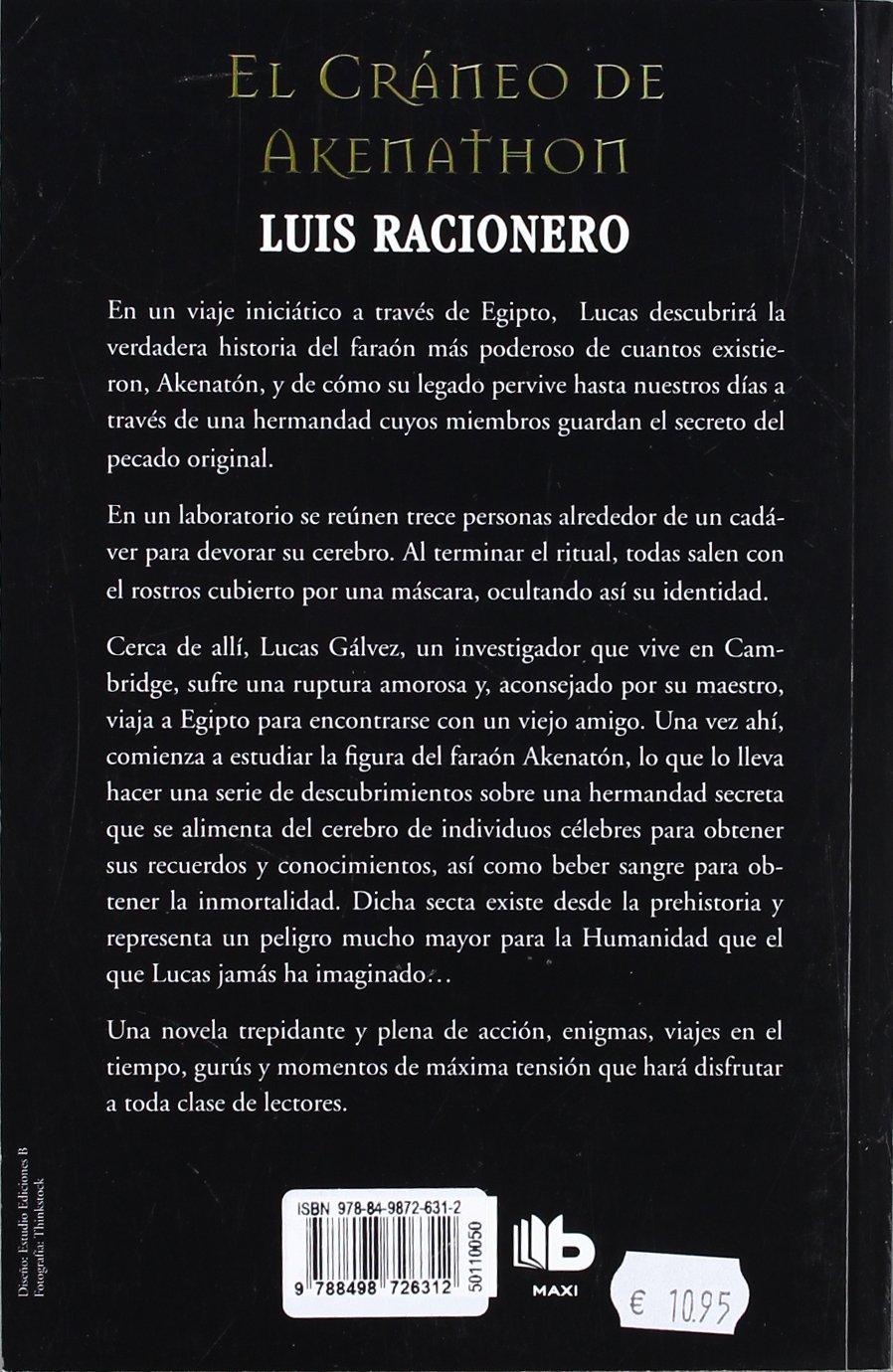 CRANEO DE AKHENATON, EL: LUIS RACIONERO: 9788498726312: Amazon.com: Books