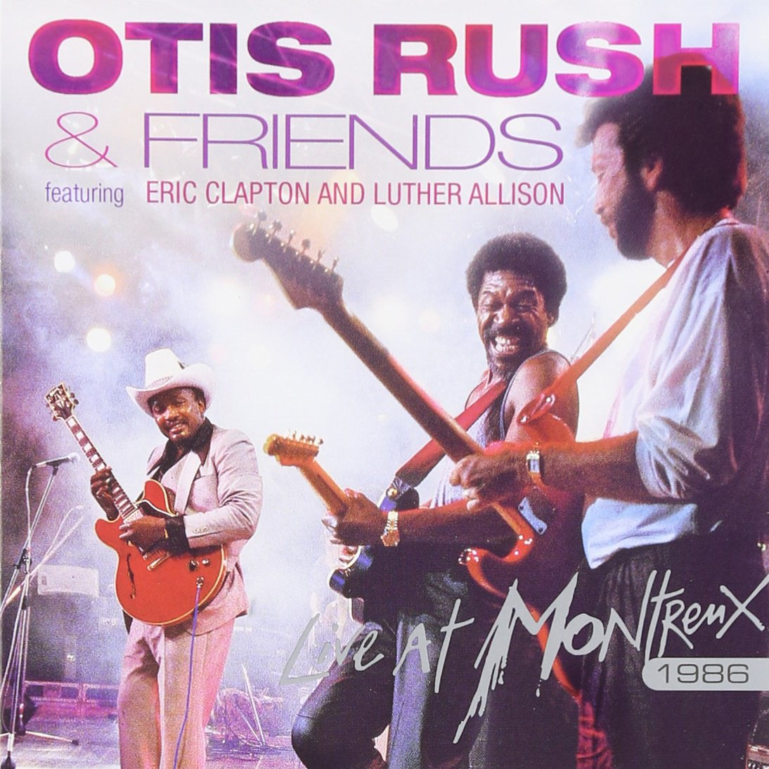 Otis Rush - Live at Montreux 1986 by CD