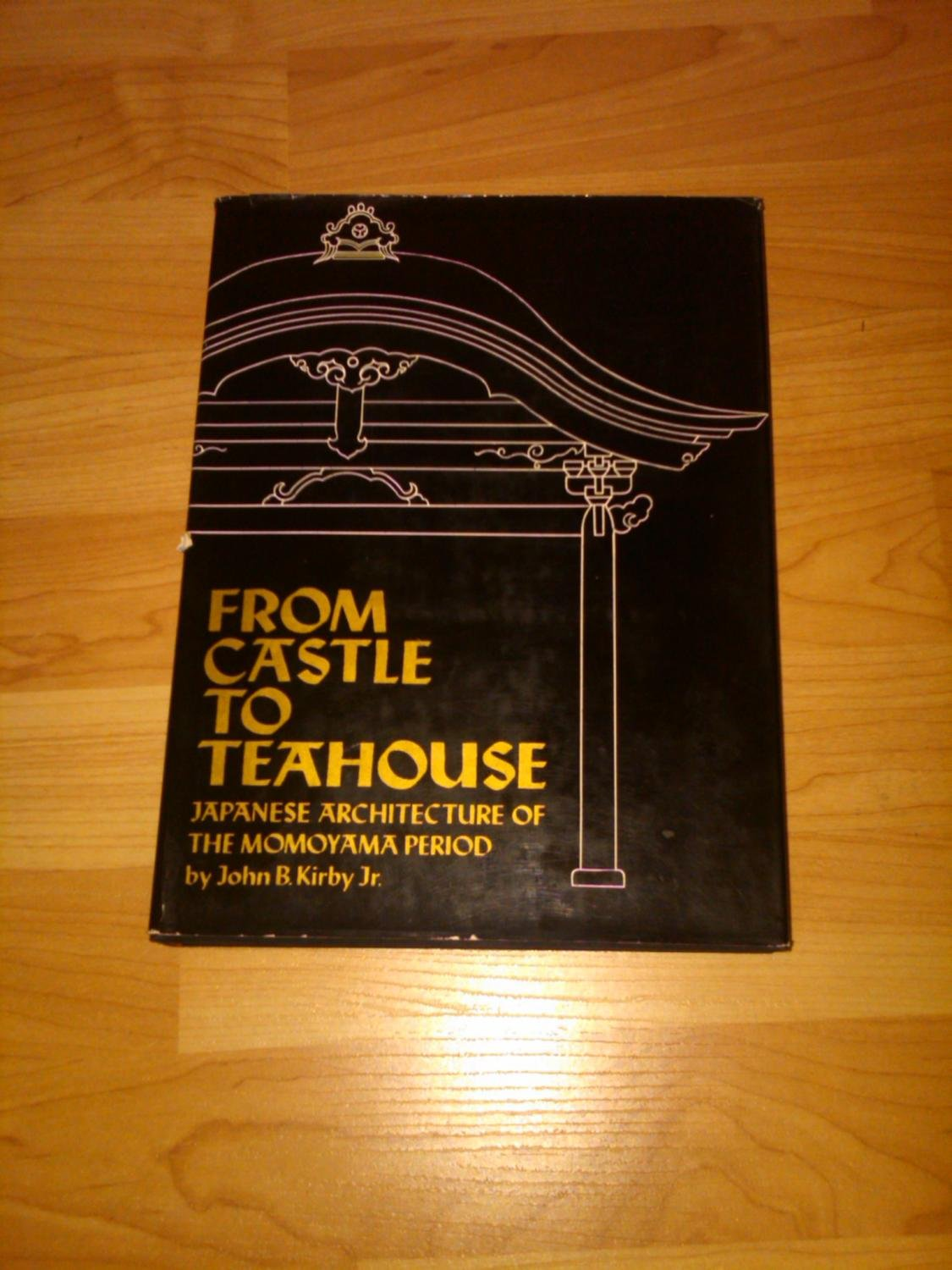 from castle to teahouse kirby john b