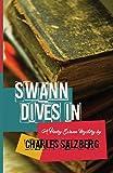 Swann Dives In (A Henry Swann Mystery) (Volume 2)