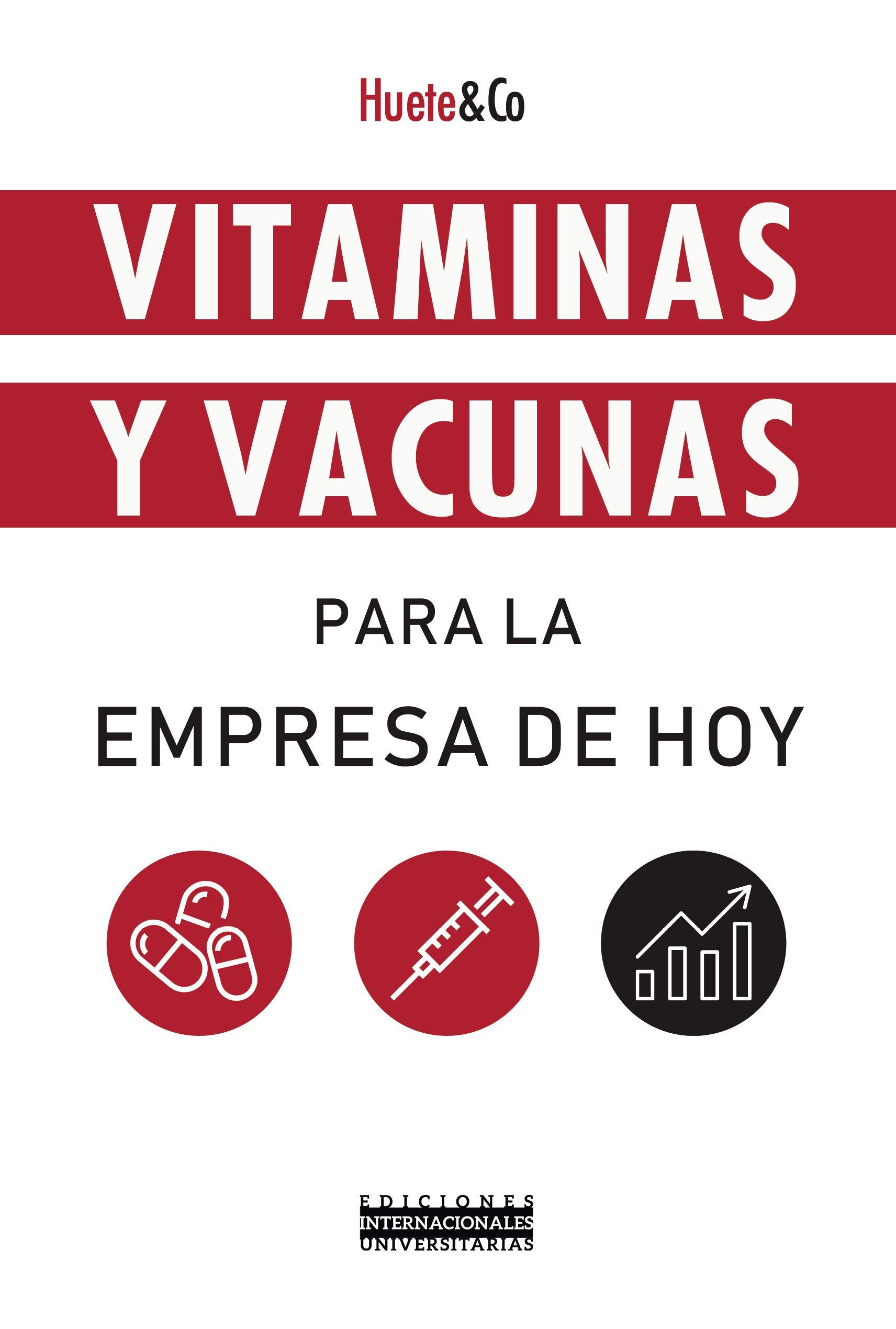 Vitaminas y Vacunas para La empresa de Hoy (Eiunsa): Amazon.es ...