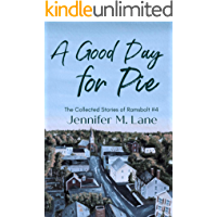 A Good Day for Pie (The Collected Stories of Ramsbolt Book 4)