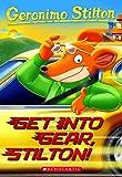 Get Into Gear, Stilton! (Geronimo Stilton #54)