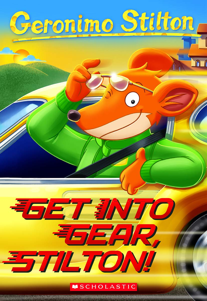 Get Into Gear, Stilton! (Geronimo Stilton #54) por Geronimo Stilton