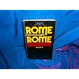 Rome n'est plus dans Rome, elle est toute où je suis