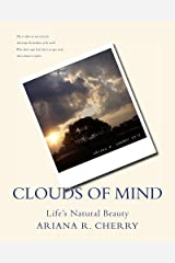Clouds of Mind: Life's Natural Beauty Kindle Edition