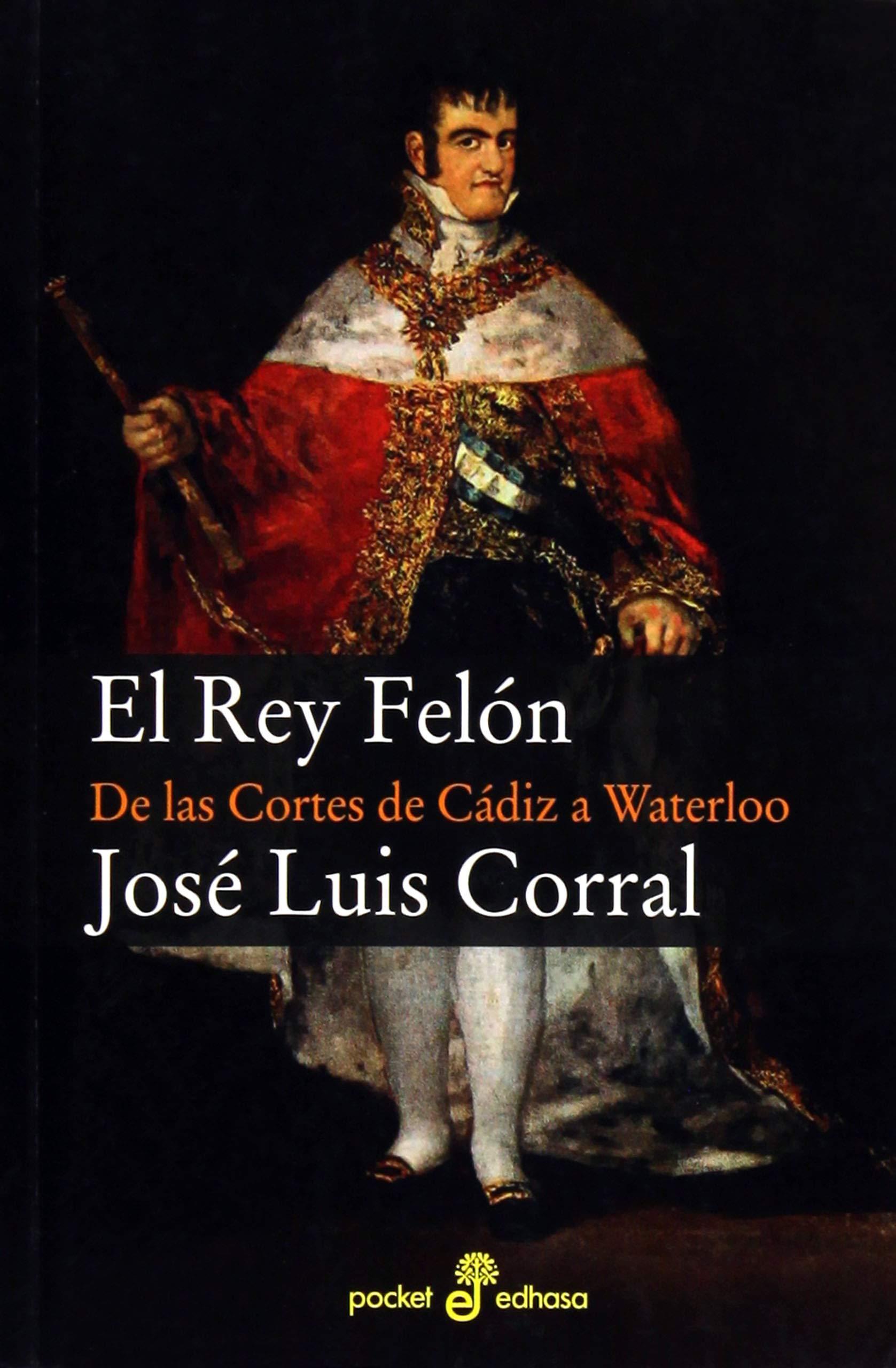 El rey Fel¢n (Xl (edhasa)): Amazon.es: Corral, José Luis: Libros