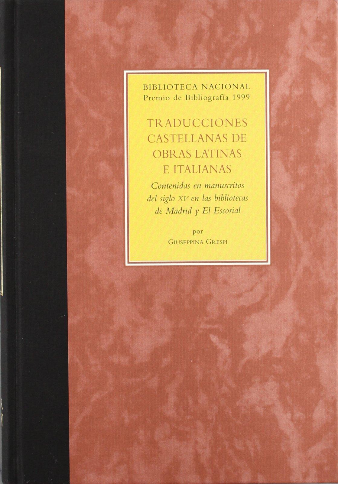 Traducciones castellanas de obras latinas e italianas contenidas ...