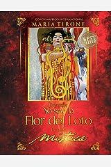 YO SOY LA FLOR DEL LOTO: POESIA MISTICA (SERIE VIDA EN ARMONIA) (Spanish Edition) Paperback