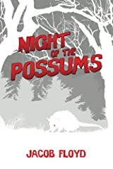 Night of the Possums Kindle Edition