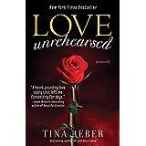 Love Unrehearsed: The Love Series, Book 2