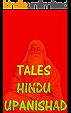 Tales : Hindu Upanishad (English Edition)
