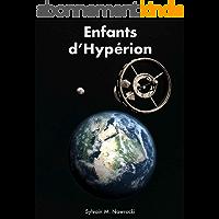 Enfants d'Hypérion (Mémoires des Titans t. 1)