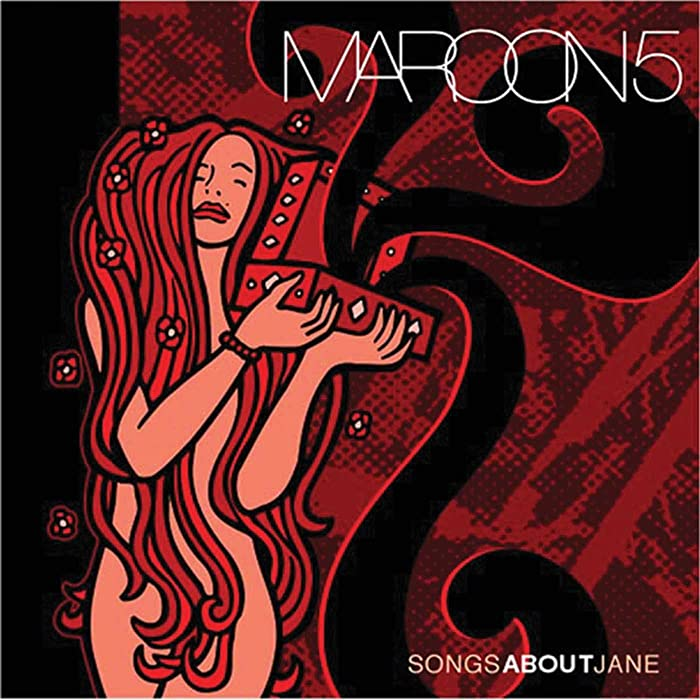 Los 6 Maroon 5 Songs About Jane