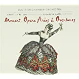 Mozart: Opera Arias and Overtures