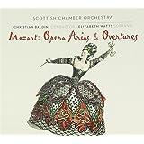 Mozart: Opera Arias & Overture