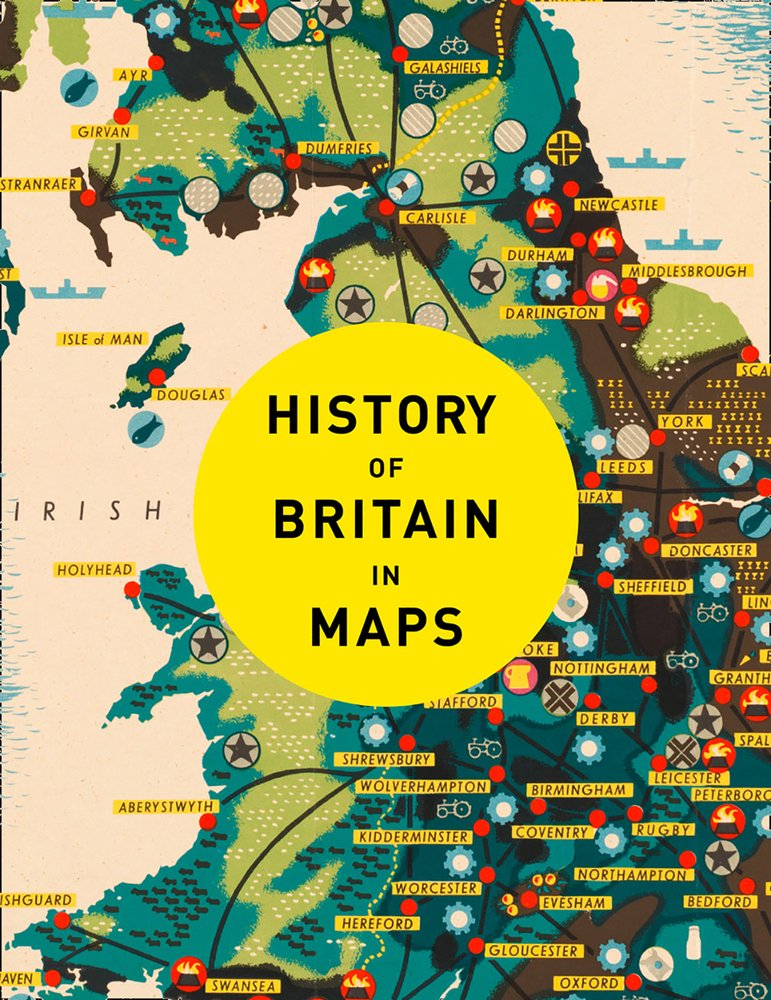 Map Of England 2100.History Of Britain In Maps Over 90 Maps Of Our Nation Through Time