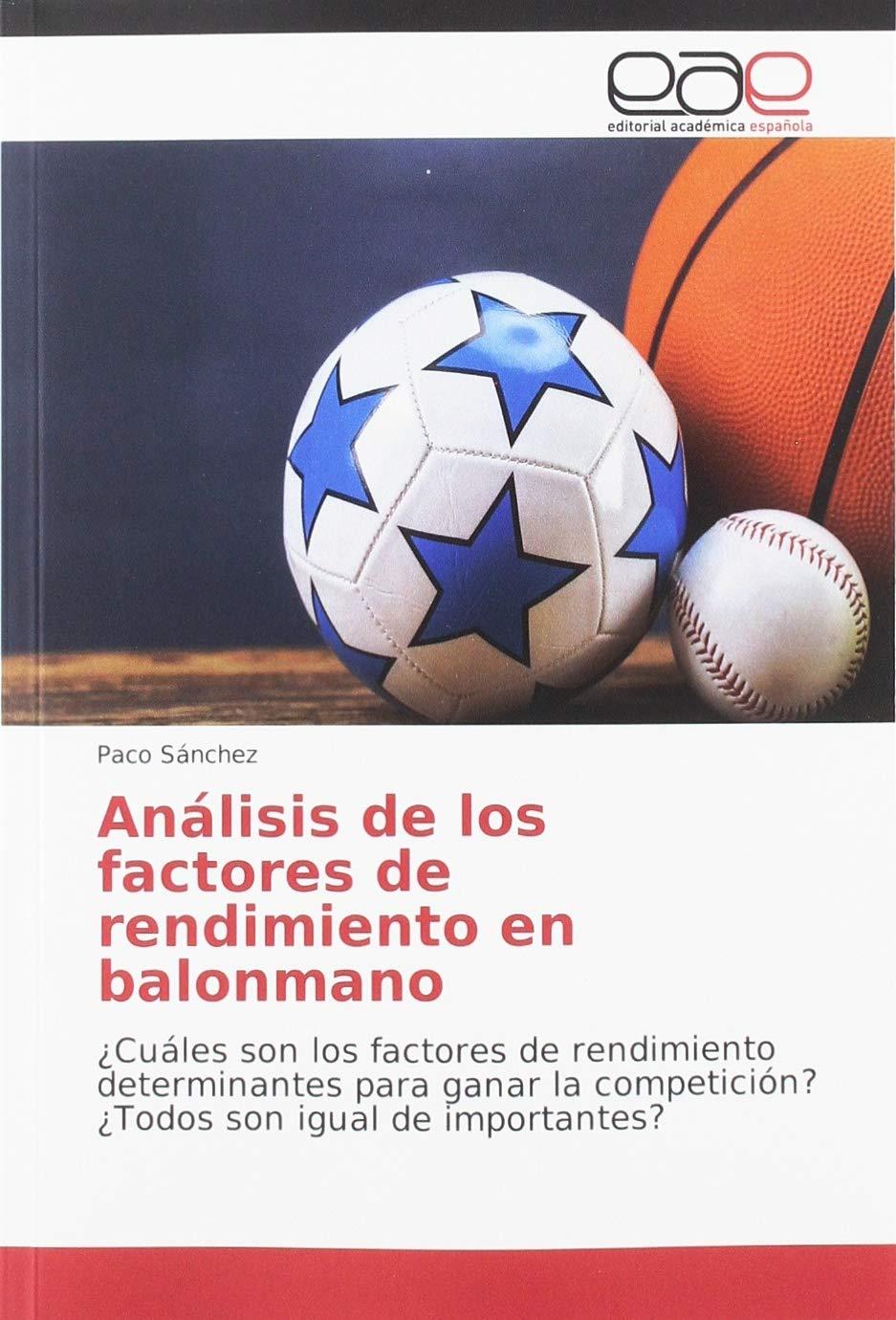 Análisis de los factores de rendimiento en balonmano: ¿Cuáles son ...