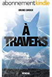 À Travers