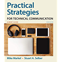 Practical Strategies for Technical Communication: A Brief Guide