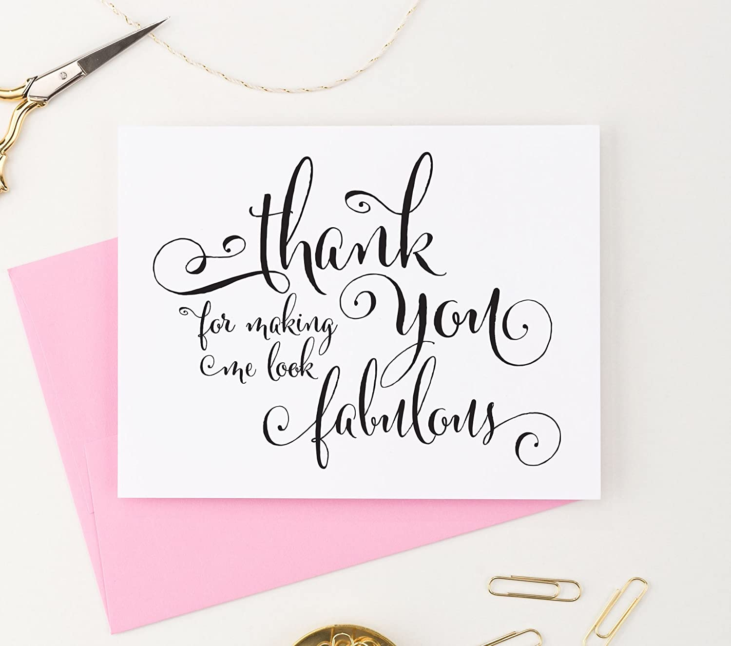Thank You for Making Me Look Fabulous Wedding Card to Your Stylist, Hair and Makeup Artist, Wedding Vendor Tip Note Card, 1 Greeting Card with envelopes - Your Choice