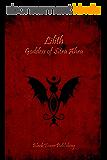 Lilith: Gooddess of Sitra Ahra (English Edition)
