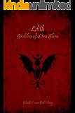 Lilith: Gooddess of Sitra Ahra