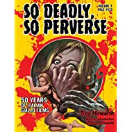 So Deadly, So Perverse: 50 Years of Italian Giallo Films