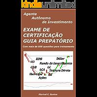 Exame de Cartificação - Guia Preparatório: Agente Autônomo de Investimento