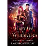 Wiretaps & Whiskers (The Faerie Files Book 1)