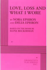 Love, Loss and What I Wore Paperback