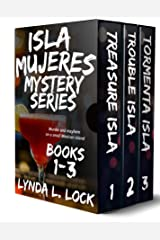 Isla Mujeres Mysteries 1-3: Mayhem and murder. Revenge and romance. Kindle Edition