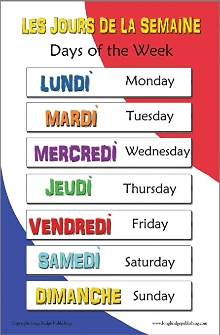 Amazon Com French Language School Poster Days Of The Week Bilingual Chart 11x17 Inches Industrial Scientific