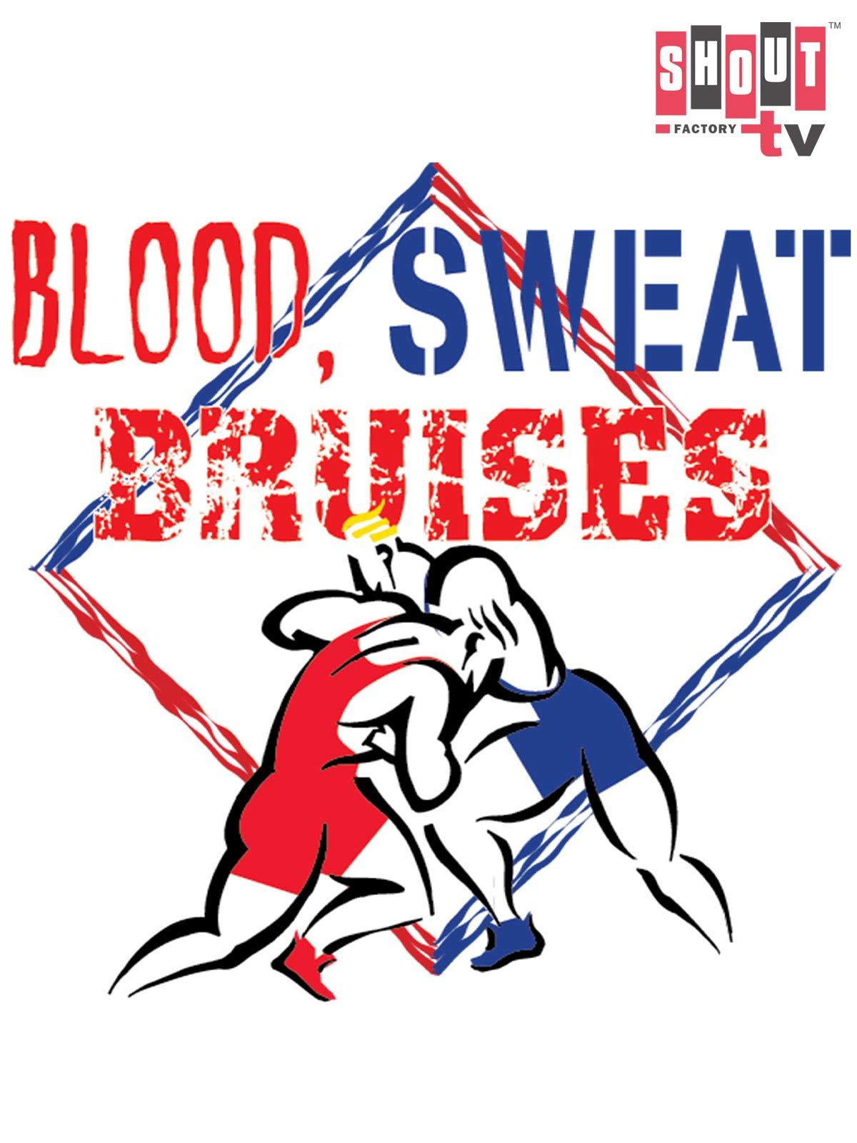 Classic Wrestling: Blood, Sweat & Bruises