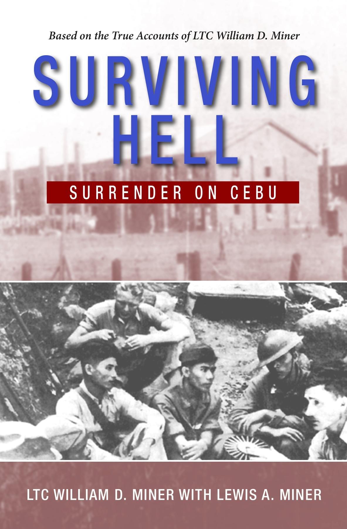 Read Online Surviving Hell: Surrender on Cebu PDF